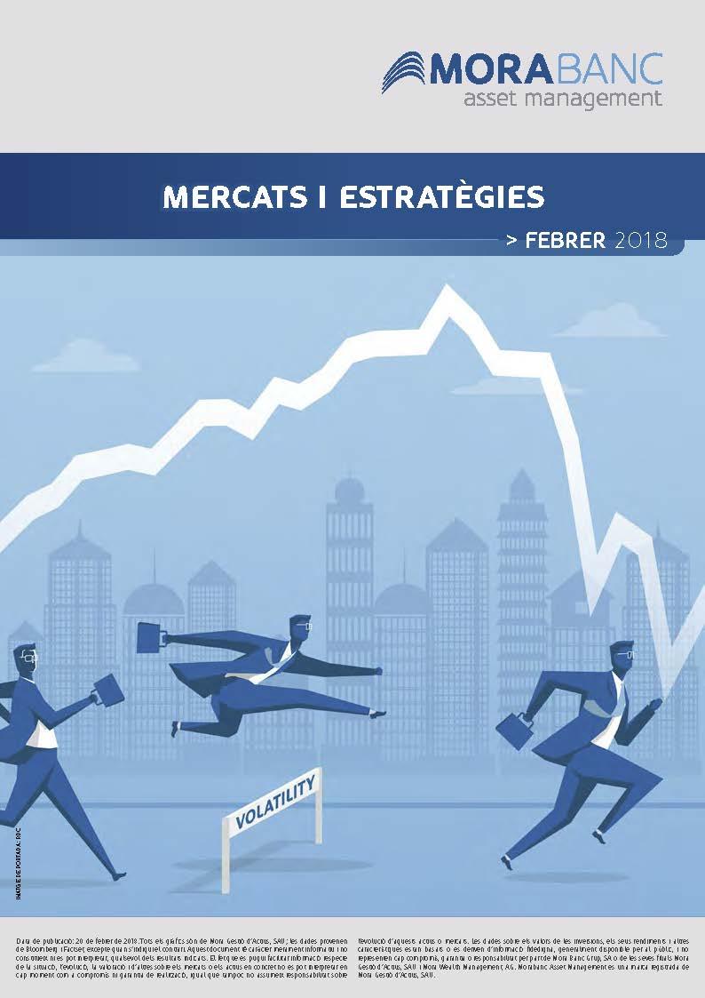 Mercats i Estratègies Febrer 2018