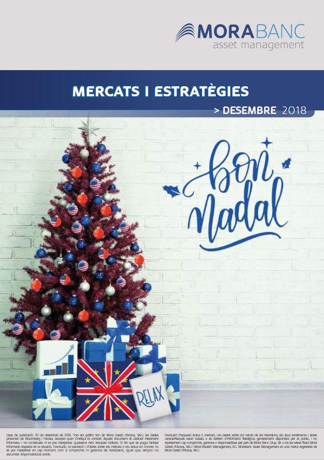 Mercats i Estratègies Desembre 2018