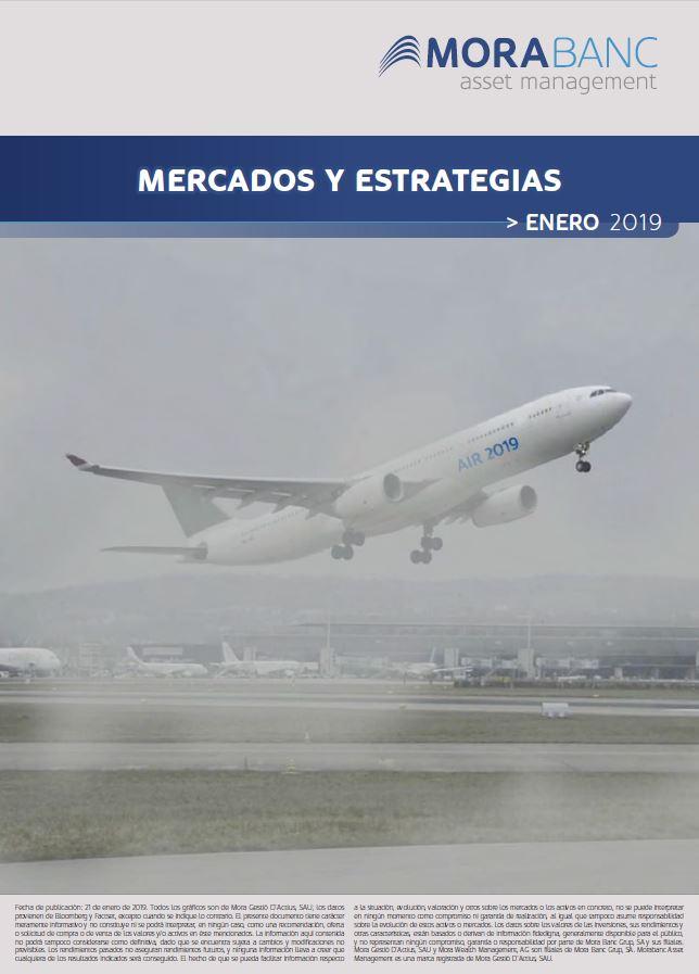 Mercados y Estrategias Enero 2019